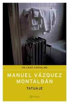 """""""Tatuaje"""" – Manuel Vázquez Montalbán (1974)"""