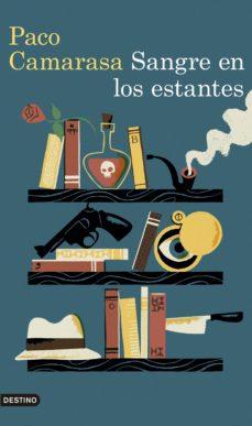 """""""Sangre en los estantes"""" – Paco Camarasa (2016)"""