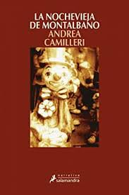 """""""La Nochevieja de Montalbano"""" (""""Gli arancini di Montalbano"""") – Andrea Camilleri (1999)"""