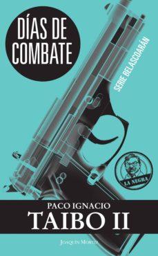 """""""Días de combate"""" – Paco Ignacio Taibo II (1976)"""